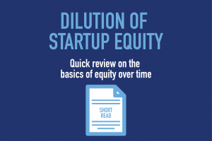 DILUTION OF STARTUP EQUITY